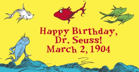 Happy Birthday Dr. Seuss